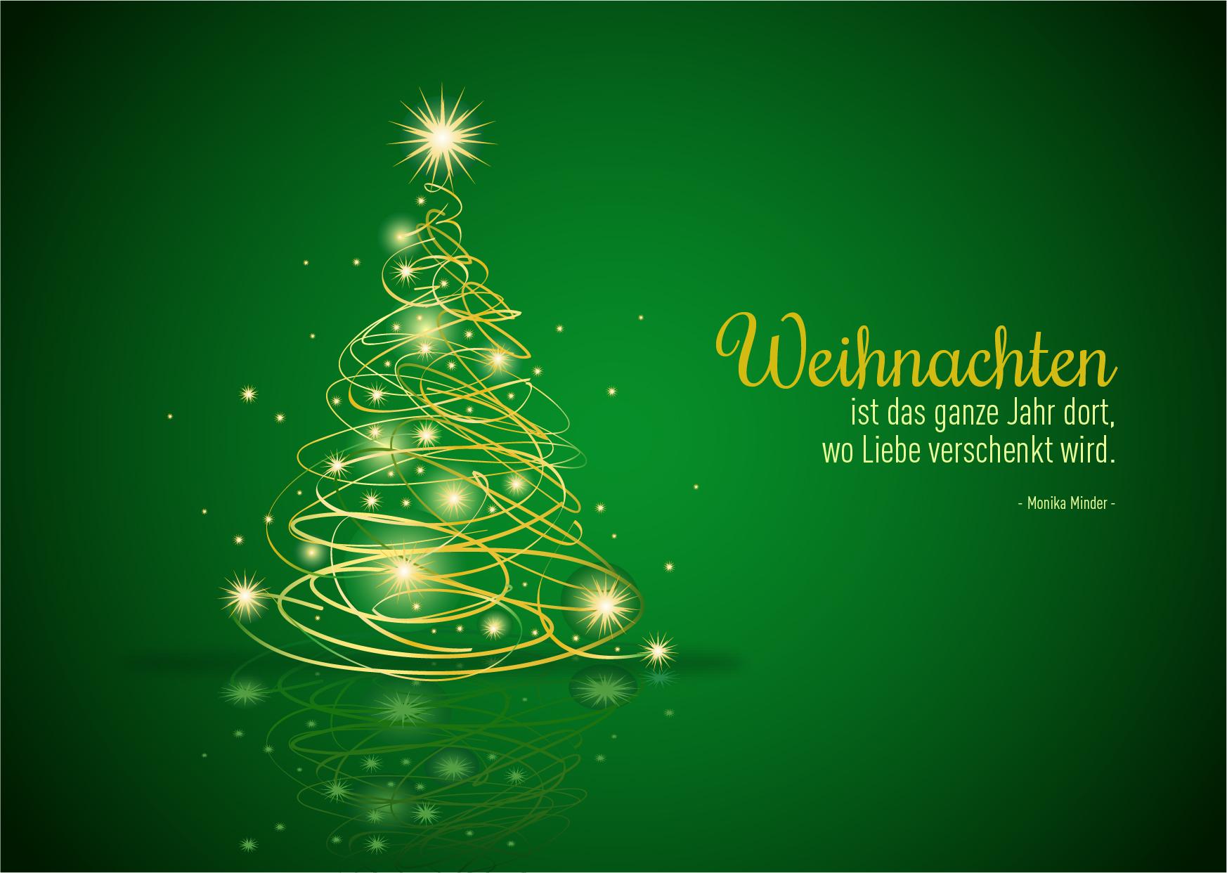 """Weihnachtsgrüße als Karte zum Drucken: Zitat """"Weihnachten ist das ganze Jahr dort, wo Liebe verschenkt wird."""" (#8)"""