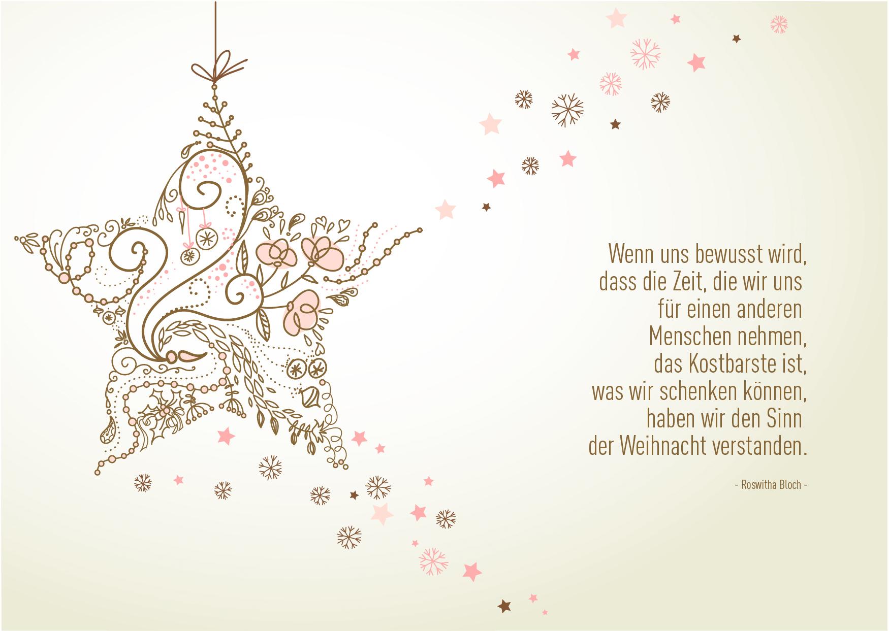 """Weihnachtsgrüße als Karte zum Drucken: Zitat """"Wenn uns bewusst wird, dass die Zeit, die wir uns für einen anderen Menschen nehmen, das Kostbarste ist, was wir schenken können, haben wir den Sinn der eihnacht verstanden. (#7)"""