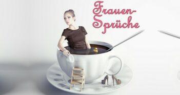 Frauen-Sprüche: zum Teilen auf WhatsApp, Instagram & Co.