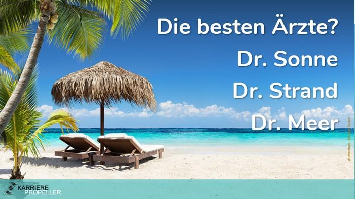 """Schlaumeier-Spruch: """"Die besten Ärzte? Dr. Sonne, Dr. Strand, Dr. Meer!"""""""